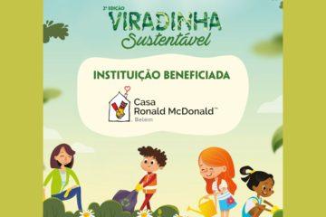 Evento Sustentável arrecada alimentos à Casa Ronald McDonald Belém