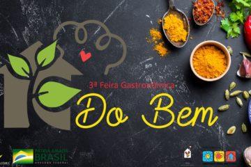 3ª Feira Gastronômica do Bem – Pratos da culinária internacional ganham releituras, a partir dos sabores da Amazônia